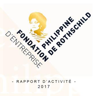 Rapport d'activité 2017 Fondation d'Entreprise Philippine de Rothschild
